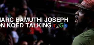 Marc Bamuthi Joseph on KQED Radio