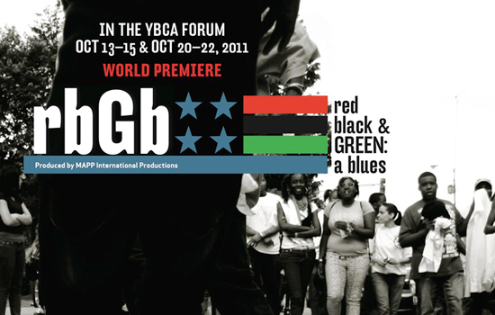World Premiere: red, black & GREEN: a blues